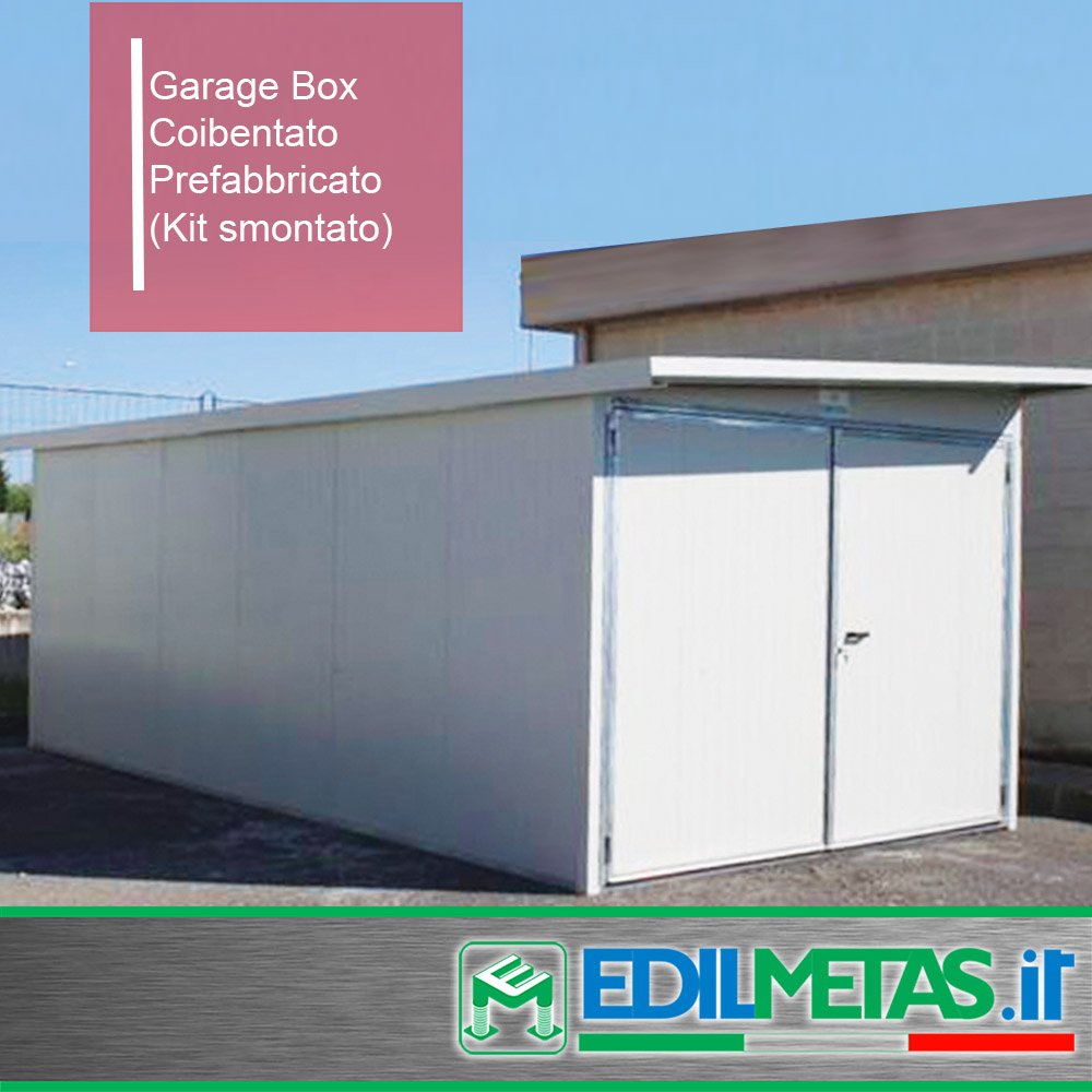 Garage Box Deposito Prefabbricato Coibentato. Kit Smontato bullonato