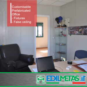 Prefabricated office with fixtures and false ceiling
