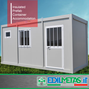 Insulated prefabricated container accommodation