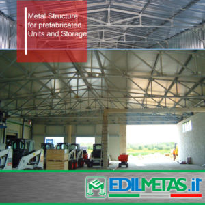 Metal structure for prefabricated units and storage